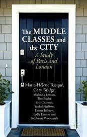 The Middle Classes and the City by Lydie Launay