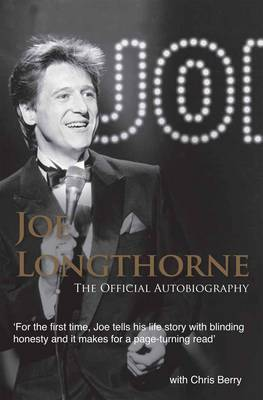 Joe Longthorne the Official Autobiography by Joe Longthorne image