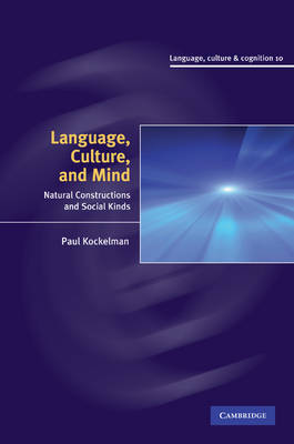 Language, Culture, and Mind by Paul Kockelman
