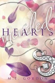 Mended Hearts by M E Gordon
