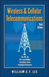 Wireless and Cellular Communications by William C.Y. Lee