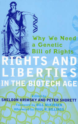 Rights and Liberties in the Biotech Age by Sheldon Krimisky image