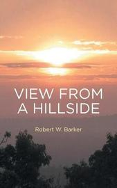 View from a Hillside by Robert W Barker image