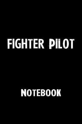 Fighter Pilot Notebook by Unik Publishing