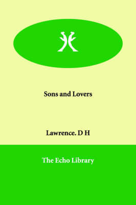 Sons and Lovers by Lawrence. D H image