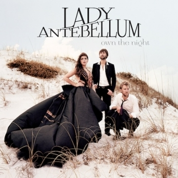 Own The Night by Lady Antebellum image