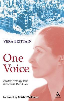 """One Voice: Pacifist Writings from the Second World War - """"Humiliation with Honour"""" and """"Seed of Chaos"""" by Vera Brittain image"""