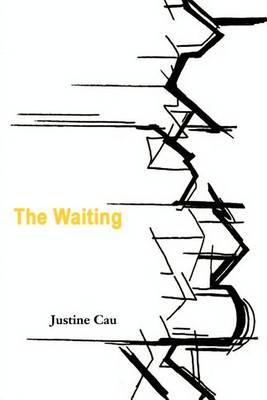 The Waiting by Justine Cau