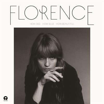 How Big, How Blue, How Beautiful by Florence & The Machine