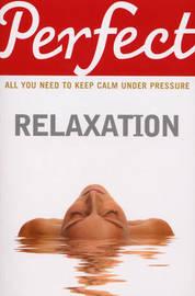 Perfect Relaxation by Elaine Van Der Zeil