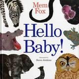 Hello Baby! by Mem Fox
