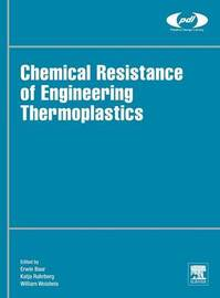 Chemical Resistance of Engineering Thermoplastics