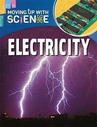 Moving up with Science: Electricity by Peter Riley