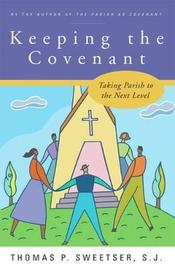 Keeping the Covenant by Thomas P. Sweetser