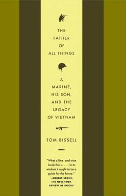 The Father of All Things by Tom Bissell image