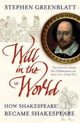 Will In The World by Stephen Greenblatt