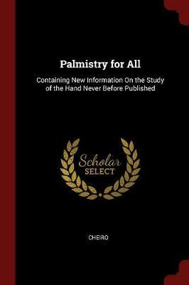 "Palmistry for All by ""Cheiro"""