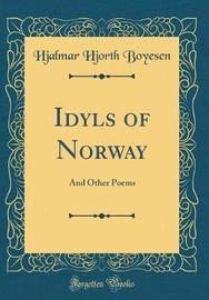 Idyls of Norway by Hjalmar Hjorth Boyesen image