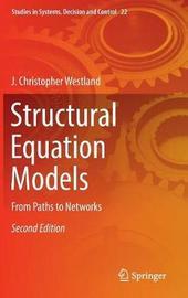 Structural Equation Models by J.Christopher Westland