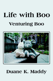 Life with Boo: Venturing Boo by Duane K. Maddy image