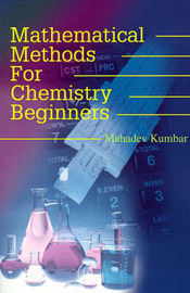 Mathematical Methods for Chemistry Beginners by Mahadev Kumbar image