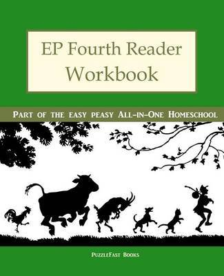 Ep Fourth Reader Workbook: Part of the Easy Peasy All-In-One Homeschool by Puzzlefast image