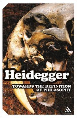 Towards the Definition of Philosophy by Martin Heidegger