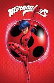 Miraculous: Tales of Ladybug and Cat Noir by Zag Entertainment