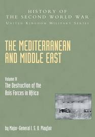 The Mediterranean and Middle East: v. IV by I.S. O. Playfair