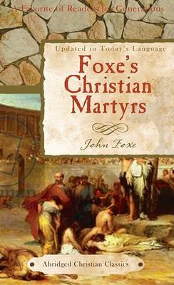 Foxe's Christian Martyrs by John Foxe image