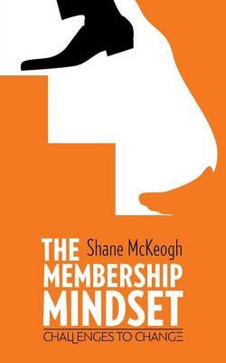 The Membership Mindset by Shane McKeogh image