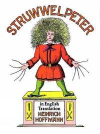 Struwwelpeter in English Translation by Heinrich Hoffmann