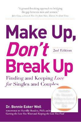 Make Up, Don't Break Up by Bonnie Eaker Weil image