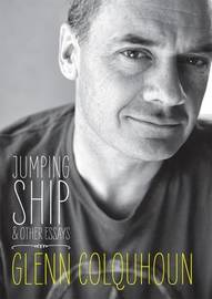 Jumping Ship: Essays, Speeches and Incidental Poems by Glenn Colquhoun