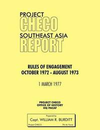 Project CHECO Southeast Asia Study by William R Burditt
