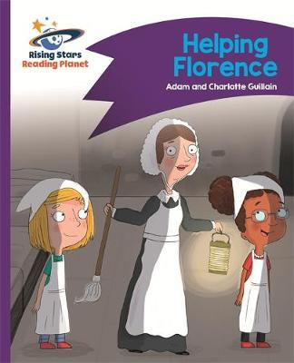 Reading Planet - Helping Florence - Purple: Comet Street Kids by Adam Guillain