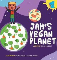 Jah's Vegan Planet by Ja'lon E Wright image