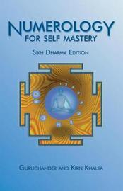 Numerology for Self Mastery by Guruchander Khalsa
