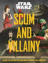 Scum and Villainy (Star Wars) by Pablo Hidalgo