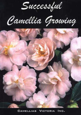 Successful Camellia Growing by Anne S. D. Marks image
