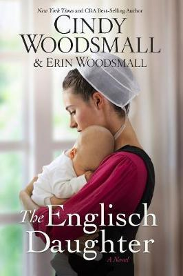 The Englisch Daughter by Cindy Woodsmall