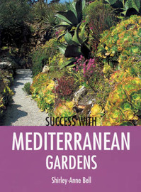 Success with Mediterranean Gardens by Shirley-Anne Bell image