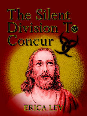 The Silent Division To Concur by ERICA LEV