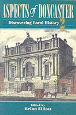 Aspects of Doncaster: v. 2