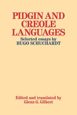 Pidgin and Creole Languages by Hugo Schuchardt