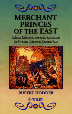 Merchant Princes of the East by Rupert Hodder