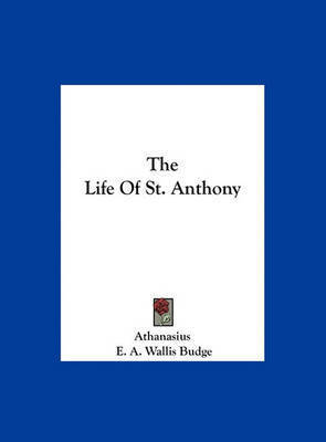 The Life of St. Anthony by Athanasius