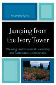 Jumping from the Ivory Tower by Rosemarie C Russo image
