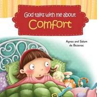 God Talks with Me about Comfort by Agnes De Bezenac