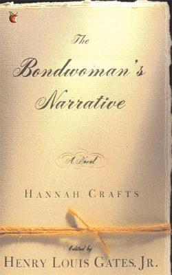 The Bondwoman's Narrative by Hannah Crafts image
